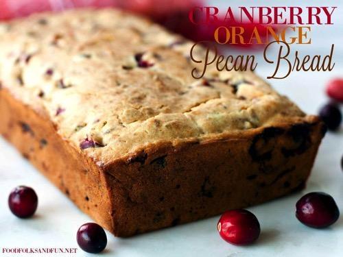 Cranberry Orange Pecan Bread