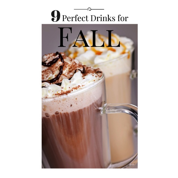9 perfect drinks for Fall
