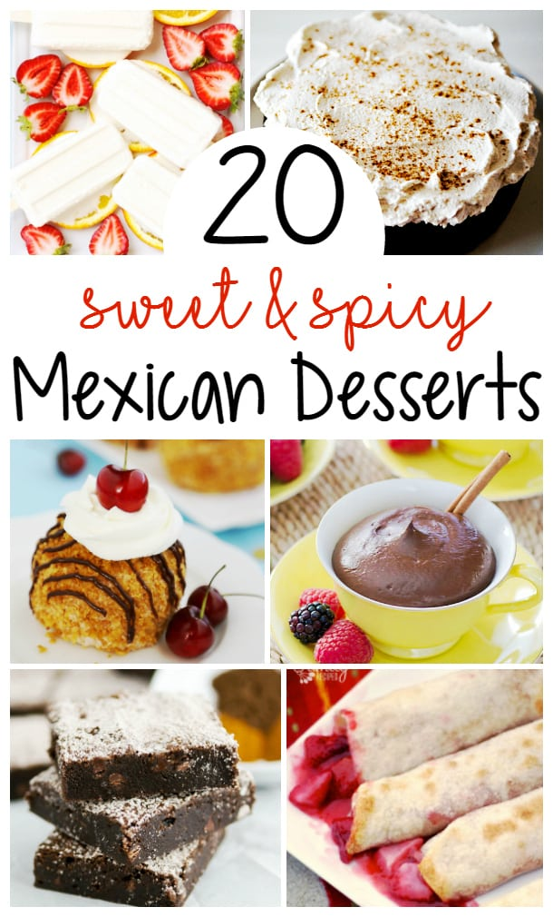 20 Mexican Desserts for Cinco de Mayo! Sweet and spicy! Perfect additions to your Cinco de Mayo menu! From Flan to Fried Ice Cream to everything in between!