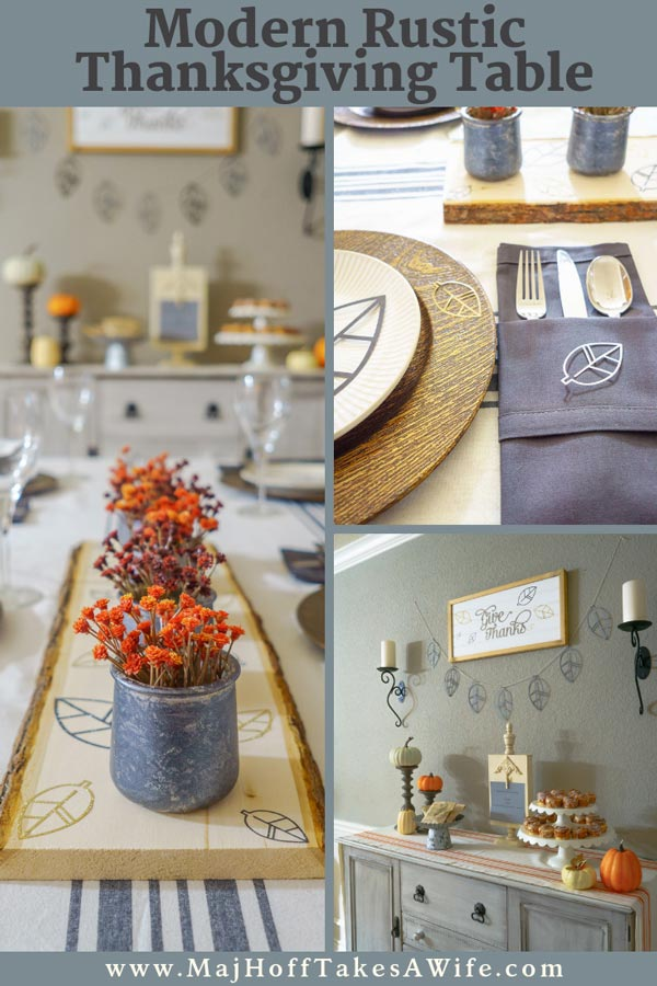 Looking for a modern rustic Thanksgiving tablescape? Use your Cricut to make these DIY chargers, a raw wood centerpiece, and wall art for the holiday! The rustic wood with the hints of gray and pops of orange set a one of a kind table!