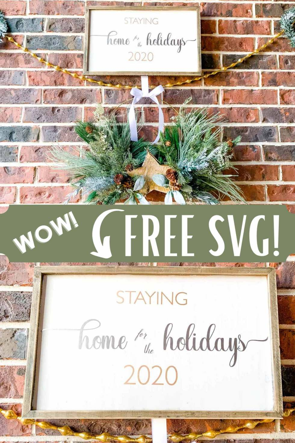 staying home for the holidays sign above gold garland and a greenery wreath