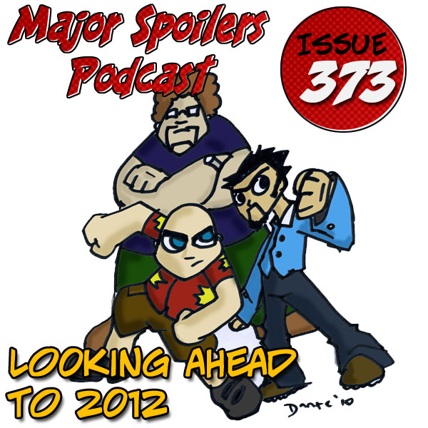 Major Spoilers Podcast for 2012