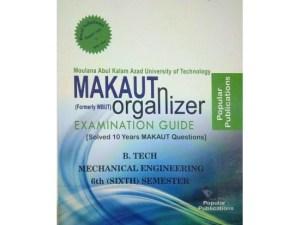 ME 6th Semester (WBUT) Makaut Organizer Guide Book