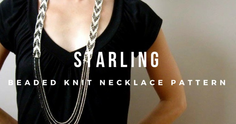 Starling • Knit Beaded Necklace Pattern