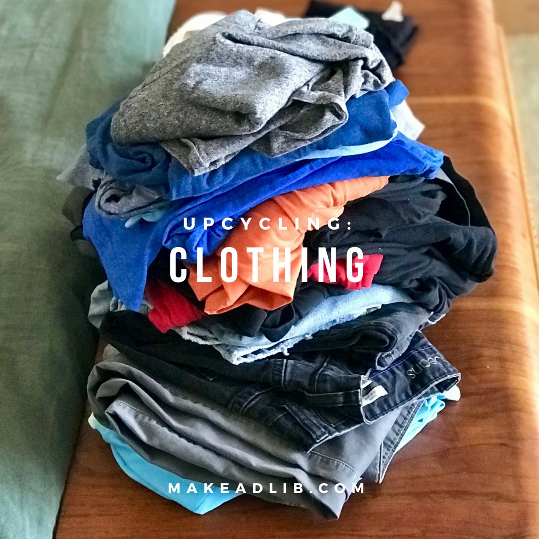 Up-cycling: Clothing