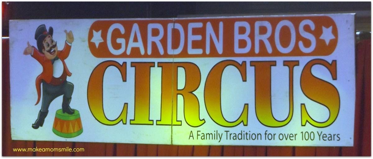 Garden Bros Circus Make A Mom Smile