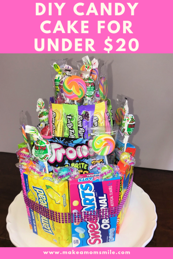 Astounding Diy Candy Cake For Under 20 Make A Mom Smile Funny Birthday Cards Online Bapapcheapnameinfo