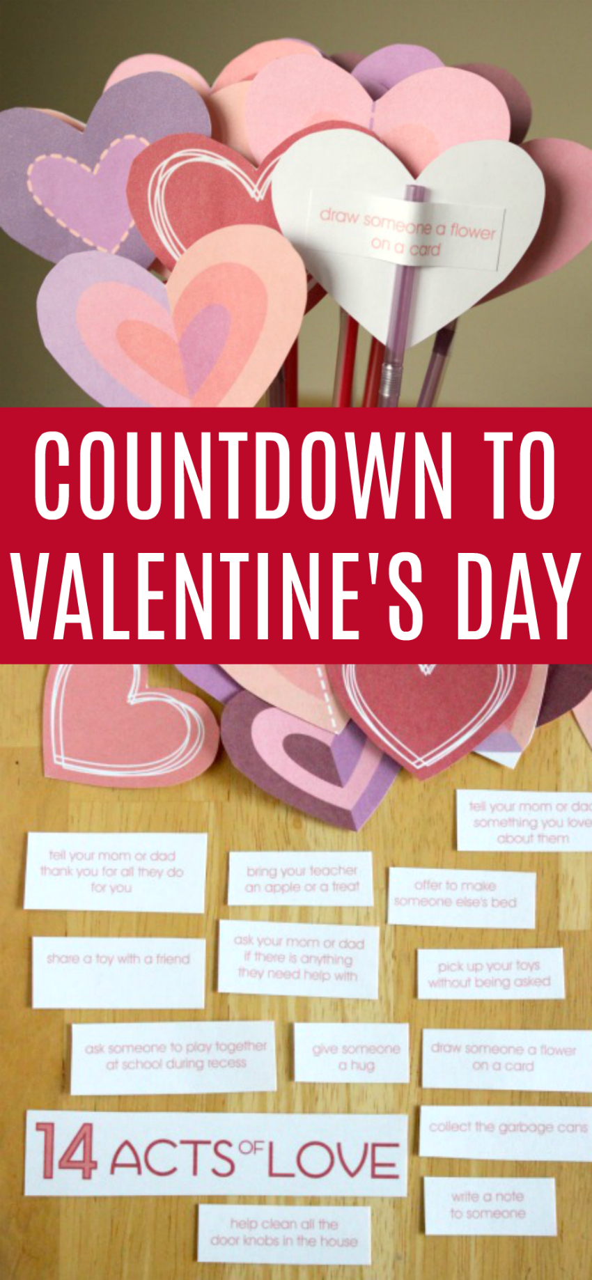 Counting Down To Valentines With 14 Acts Of Love A Free