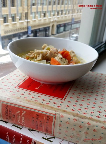 """Homemade Chicken Soup Recipe, Using Chicken Breasts,"" from Make It Like a Man!"