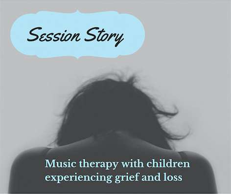 Music Therapy Grief Work