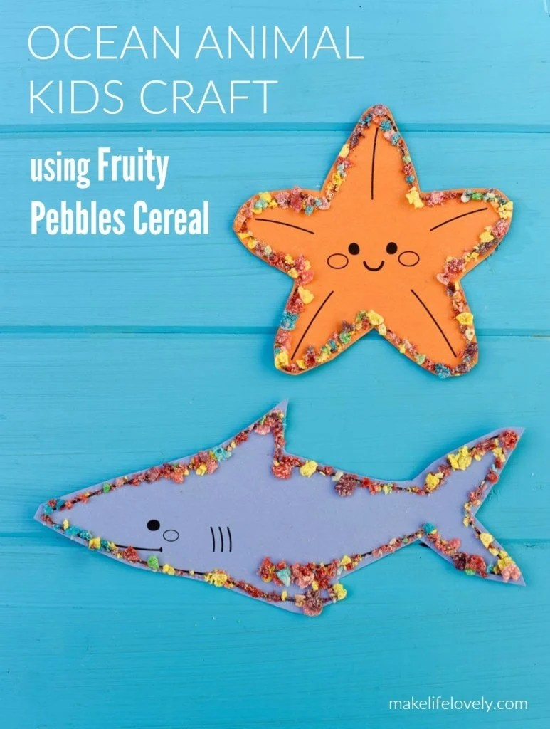 Ocean animal craft with Fruity Pebbles