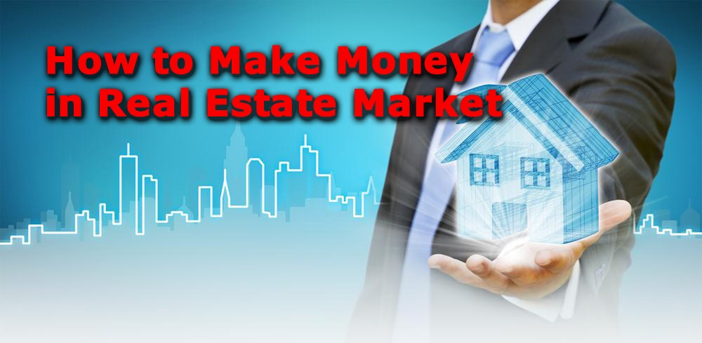 ways to make money from real estate