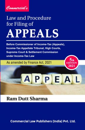 Commercial Law and procedure of Filing of Appeals By Ram Dutt