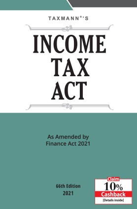 Taxmann Income Tax Act as Amended By Finance Act 2021