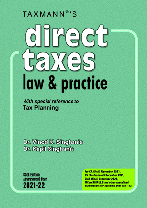 Taxmann CA Final Direct Taxes Law & Practice By Vinod K Singhania