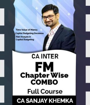 Video Lecture CA Inter FM Chapter Wise New Syllabus By Sanjay Khemka