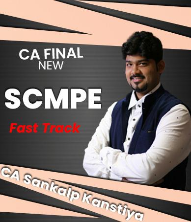 Video Lectures CA Final COSTING (SCMPE)  Fast Track (2020 Batch) New Syllabus By CA Sankalp Kanstiya Applicable for November 2021 Exams