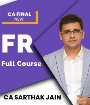 Video Lecture CA Final Financial Reporting (FR 21) Batch CA Sarthak Jain