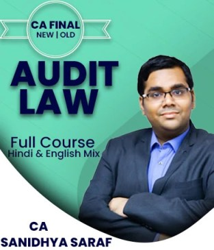 Video Lecture CA Final Law and Audit Old and New By Sanidhya Saraf