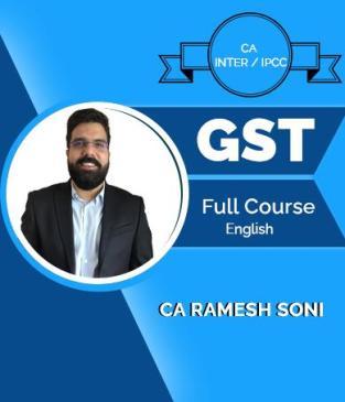 Video Lecture CA Inter / IPCC GST Tax Full Course Syllabus Ramesh Soni