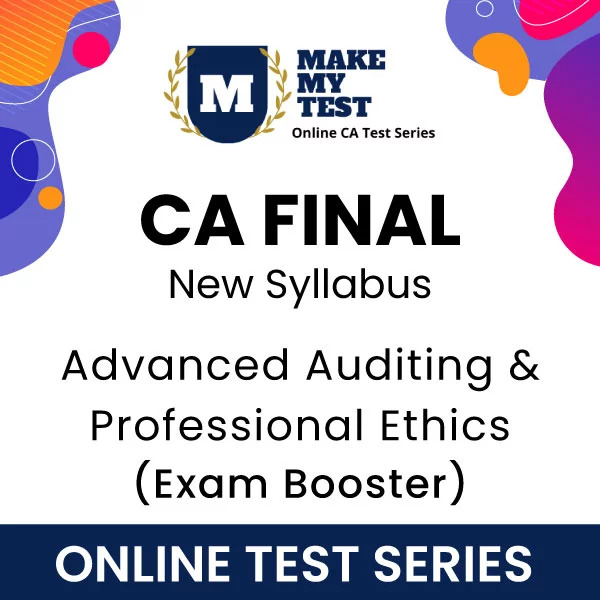 CA Final Advanced Auditing & Professional Ethics Online Test Series