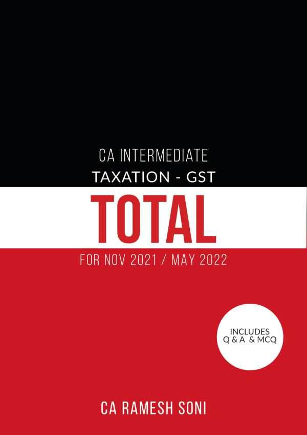 CA Inter/IPCC Indirect Tax GST Total with Q&A By CA Ramesh Soni