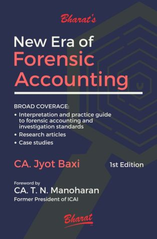 Bharat New Era Of Forensic Accounting By Jyot Baxi T N Manoharan