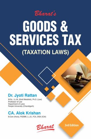 Bharat Goods & Services Tax By Jyoti Rattan Alok Krishan