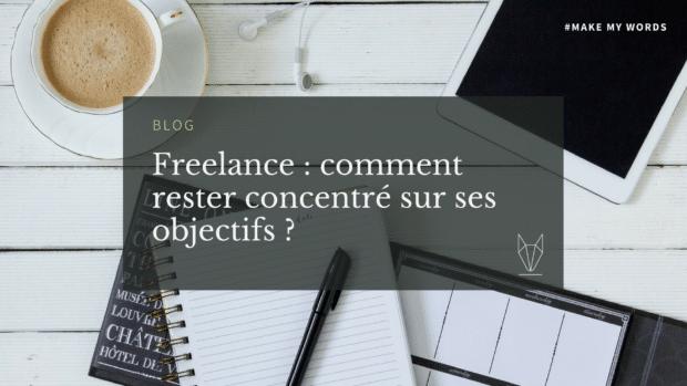 astuces freelance pour rester concentré sur ses missions