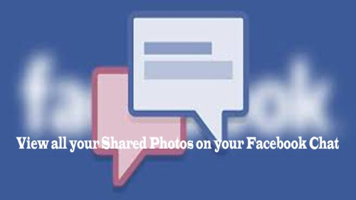 View all your Shared Photos on your Facebook Chat