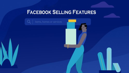 Facebook Selling Features - Selling on Facebook