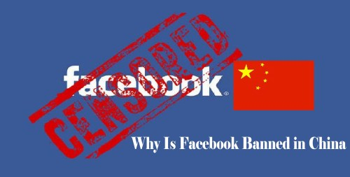 Why Is Facebook Banned in China? - How to Access Facebook in China