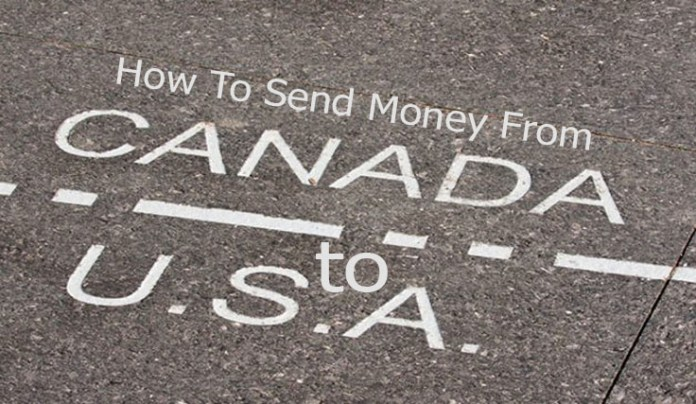 How To Send Money From USA To Canada