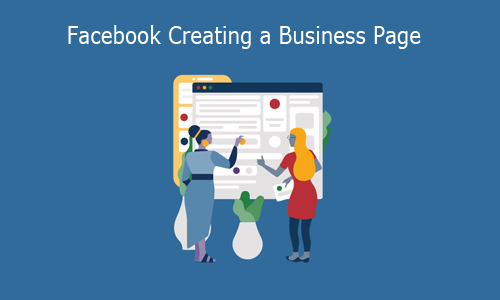 Facebook Creating a Business Page