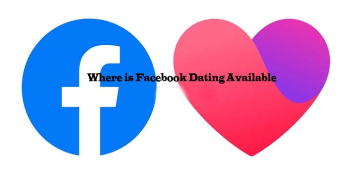 Where is Facebook Dating Available