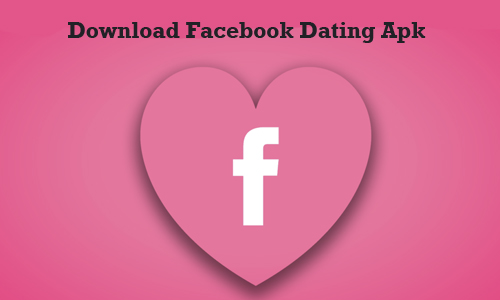 Download Facebook Dating Apk