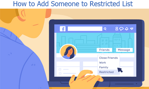 How to Add Someone to Restricted List