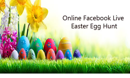 Online Facebook Live Easter Egg Hunt