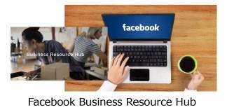 Facebook Business Resource Hub