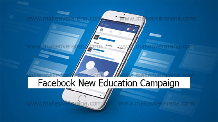 Facebook New Education Campaign