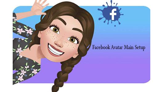 Facebook Avatar Main Setup