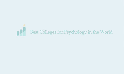 Best Colleges for Psychology in the World