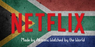 Netflix: Made by Africans, Watched by the World