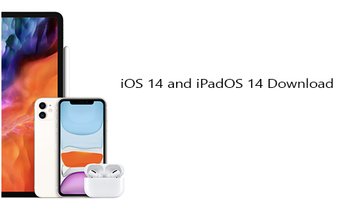 iOS 14 and iPadOS 14 Download