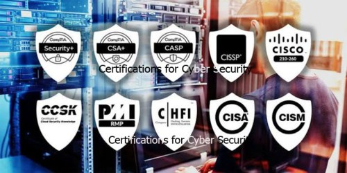 Certifications for Cyber Security