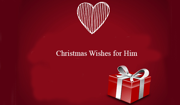 Christmas Wishes for Him