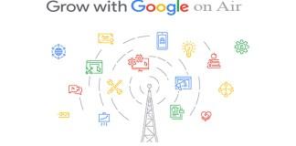 Grow With Google on Air