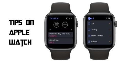 Tips on Apple Watch