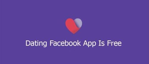 Dating Facebook App Is Free