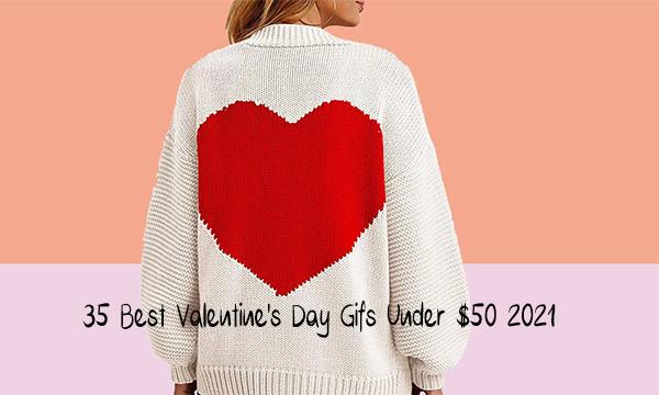 35 Best Valentine's Day Gifs Under $50 2021